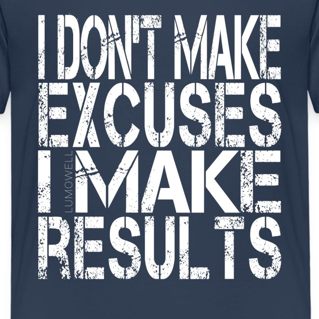 i-don't-make-excuses