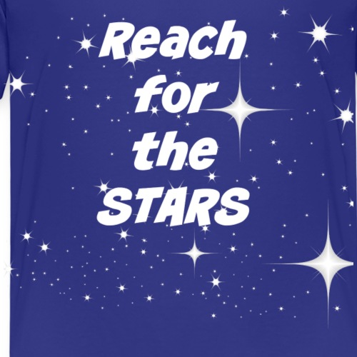 Reach for the stars - Kinder Premium T-Shirt