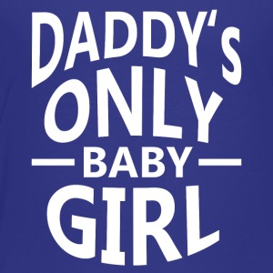 Daddy's only Baby Girl - Kinder Premium T-Shirt