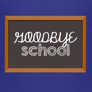 High School / Graduation: Goodbye School - Kinderen Premium T-shirt