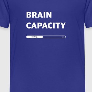 Brain capacity loading - Kinder Premium T-Shirt