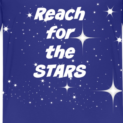 Reach for the stars - Kinder Premium T-Shirt