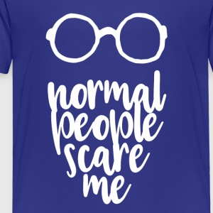 normal people scare me - white - Kinder Premium T-Shirt