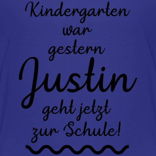Kindergarten war gestern (Justin) - Kinder Premium T-Shirt