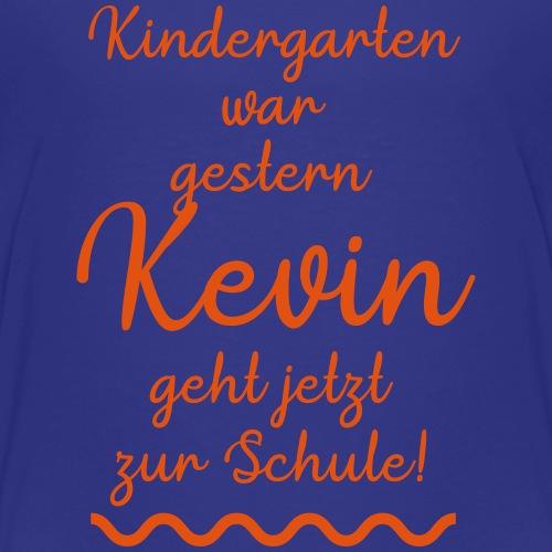 Kindergarten war gestern (Kevin) - Kinder Premium T-Shirt