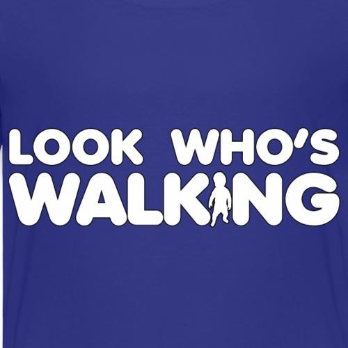 Look who's walking - Kids' Premium T-Shirt