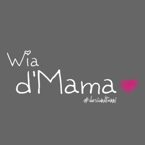 Wia d'Mama - Kinder Premium T-Shirt
