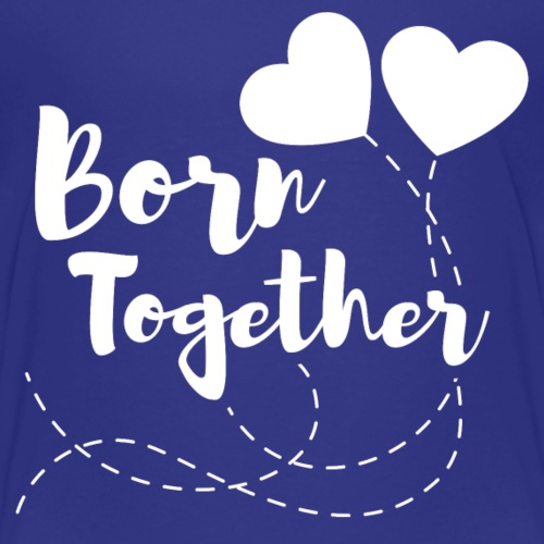 Born together Geschwister Zwillinge Partnerlook - Kinder Premium T-Shirt