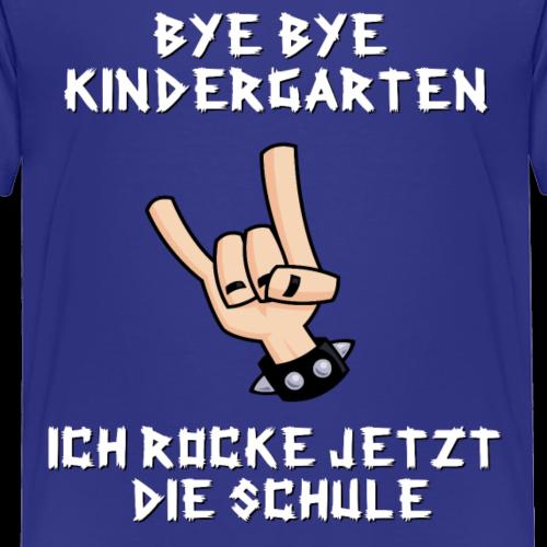 BYE BYE Kindergarten - Kinder Premium T-Shirt