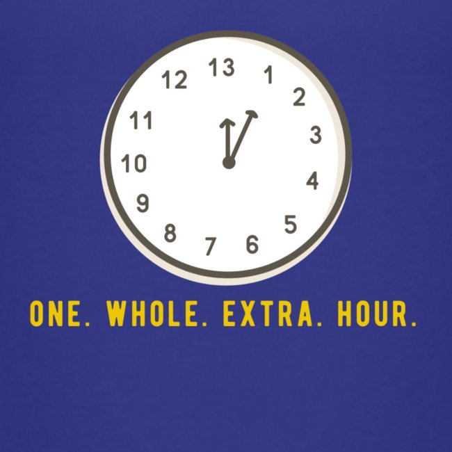 One whole extra hour
