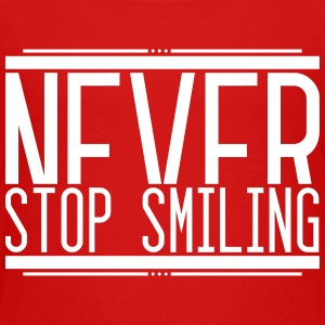 Never Stop Smiling 001 AllroundDesigns - Kinder Premium T-Shirt