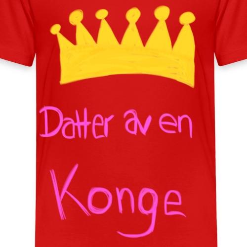 Datter av en konge - Premium T-skjorte for barn