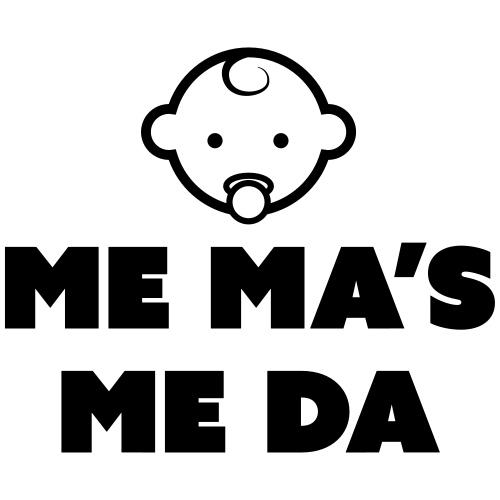 Me Ma's Me Da - Kids' Premium T-Shirt