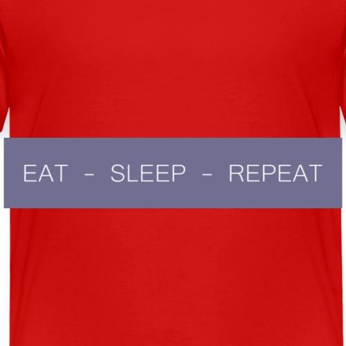 EAT - SLEEP - REPEAT 2 - Kids' Premium T-Shirt