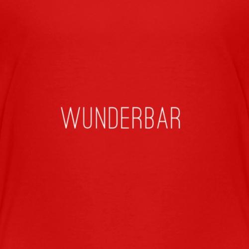 Wunderbar - Kinder Premium T-Shirt