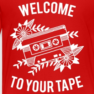 Welcome to your tape - Kinder Premium T-Shirt