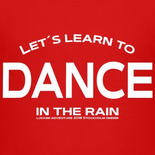 Lets learn to dance - barn - Premium-T-shirt barn