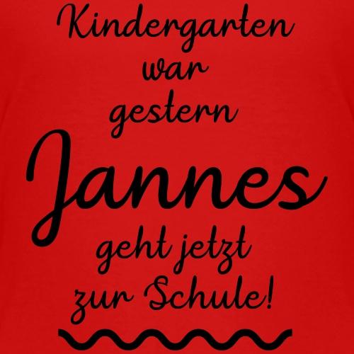 Kindergarten war gestern (Jannes) - Kinder Premium T-Shirt