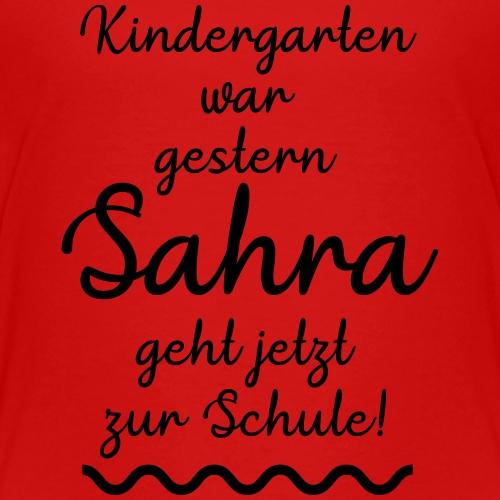Kindergarten war gestern (Sahra) - Kinder Premium T-Shirt