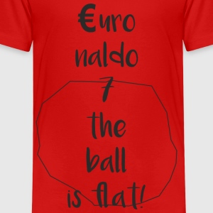 Euronaldo - the ball is flat, nicht mehr rund - Kinder Premium T-Shirt