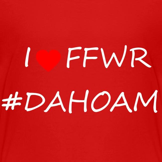 I ❤️ FFWR #DAHOAM
