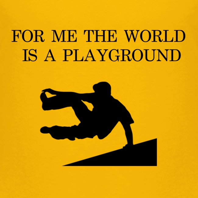 THE WORLD IS A PLAYGROUND