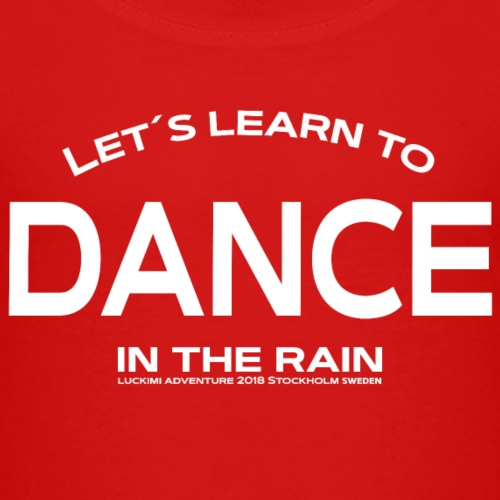 Lets learn to dance - Kids - Premium-T-shirt barn