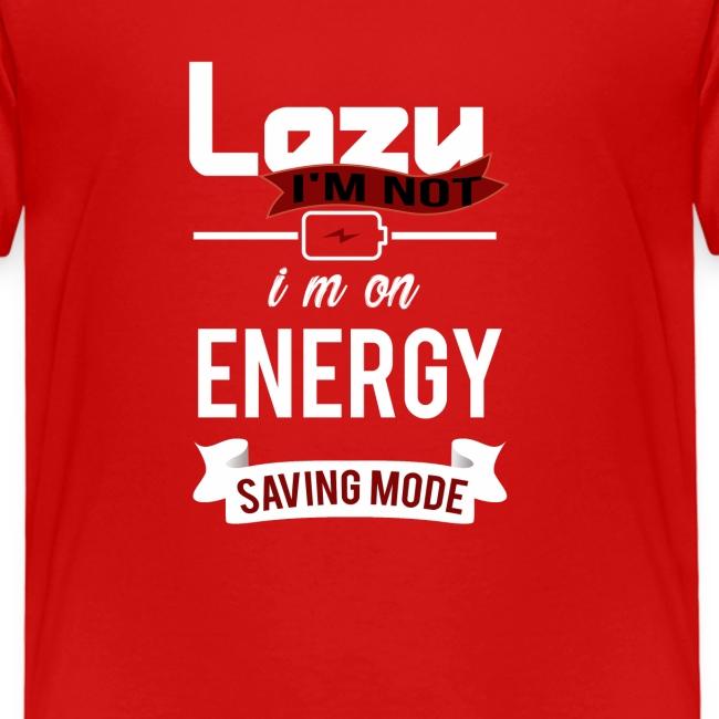 saving mode, I'm not Lazy