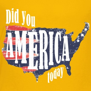 Did You America Today - Kids' Premium T-Shirt