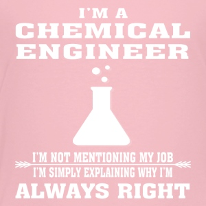 Chemical Engineer Always Right - Funny T-shirt - Kids' Premium T-Shirt