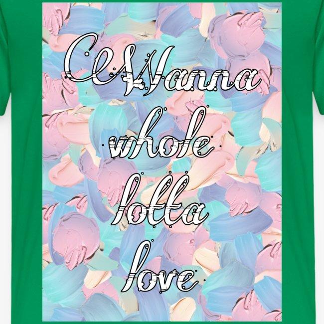 Wanna whole lotta love