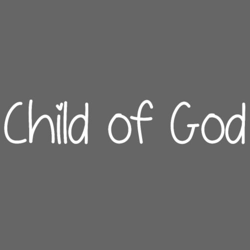 Child of God (Mädchen) - Kinder Premium T-Shirt