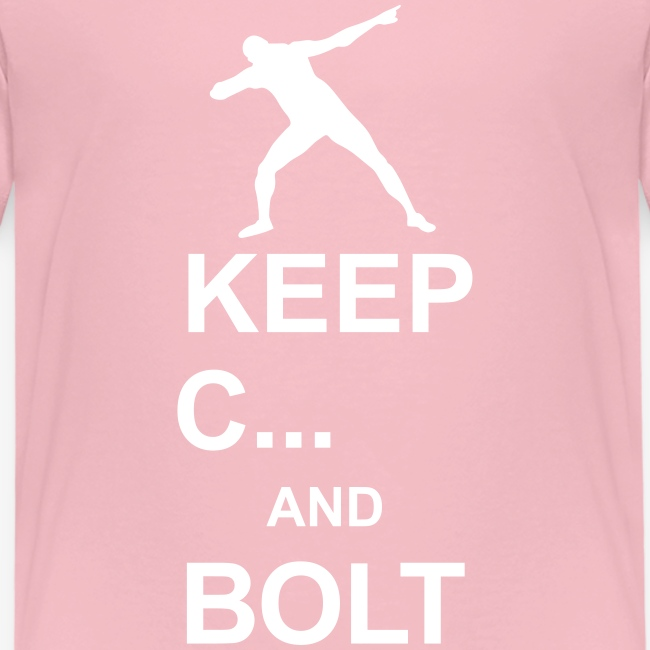 Keep calm and... Bolt