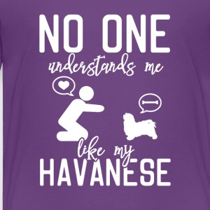 No one understands me like my Havanese - Kids' Premium T-Shirt