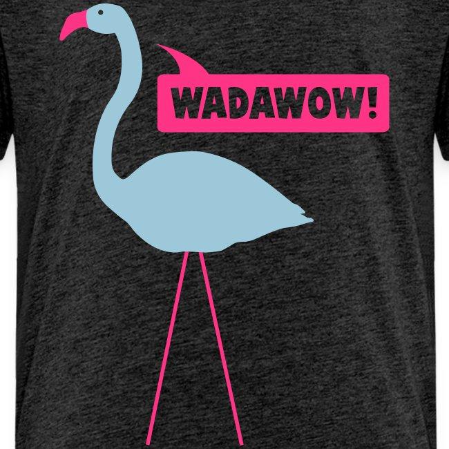 wadawow
