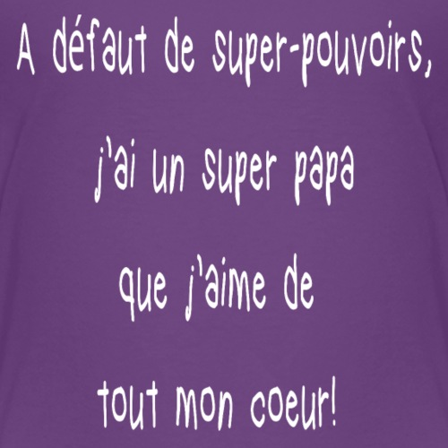 Super papa - T-shirt Premium Enfant
