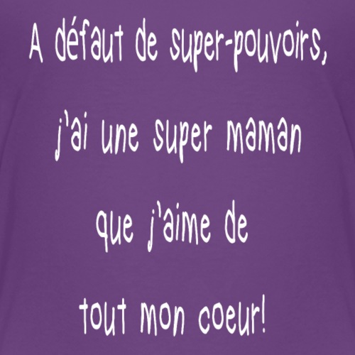 Super maman - T-shirt Premium Enfant