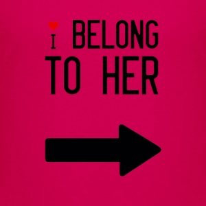 I belong to her - Kids' Premium T-Shirt