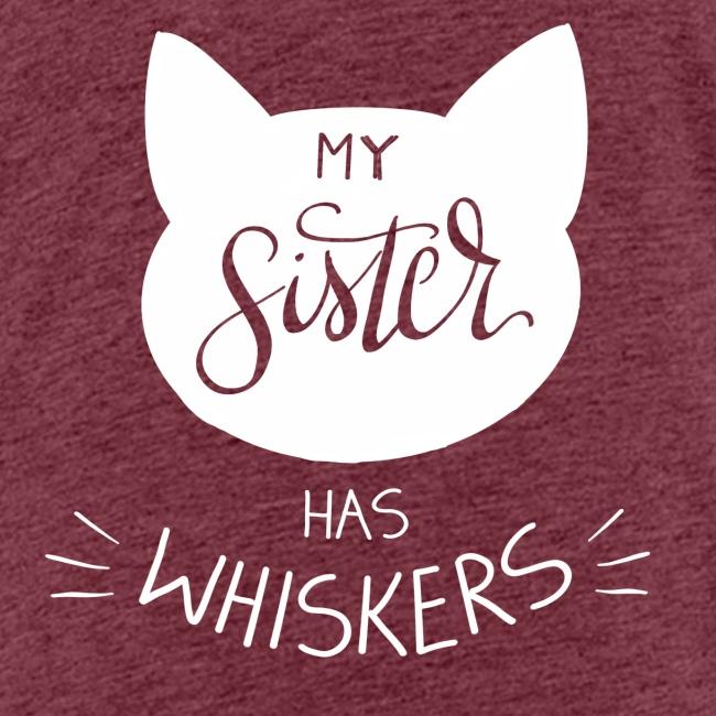 My sister has whiskers n°1