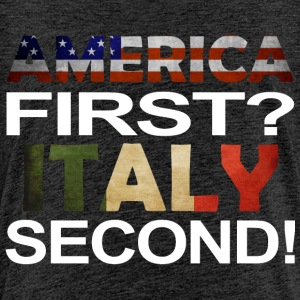 America first Italy second - Kinder Premium T-Shirt