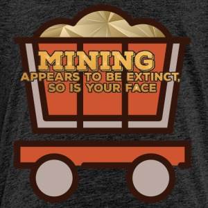 Bergbau: Mining appears to be extinct, so is your - Kinder Premium T-Shirt