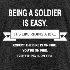 BEING A SOLDIER - Kinder Premium T-Shirt