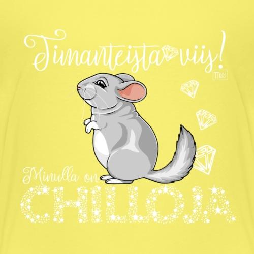 DimangiChilloja IV - Lasten premium t-paita