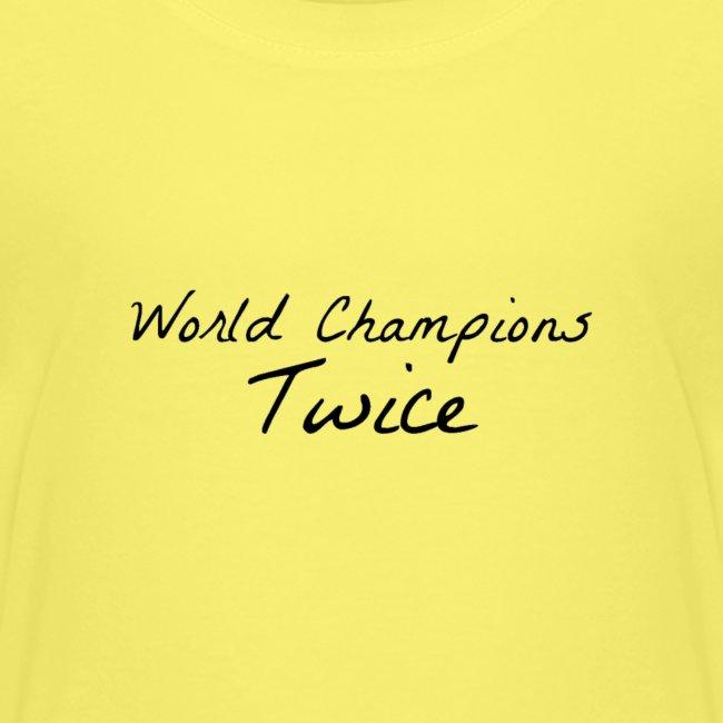 World Champions Twice