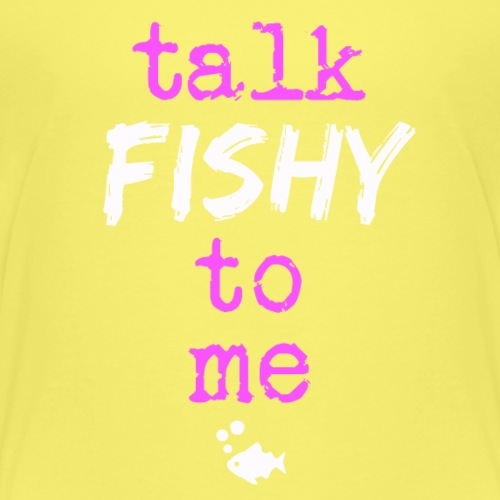 Talk Fishy To Me Pink - Lasten premium t-paita