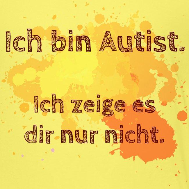 Ich bin Autist, zeige es aber nicht
