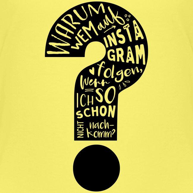 Warum folgen - Design schwarz