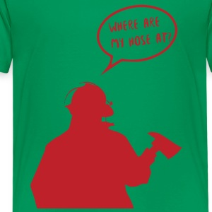 Fire brigade: Where are my hose at? - Kids' Premium T-Shirt