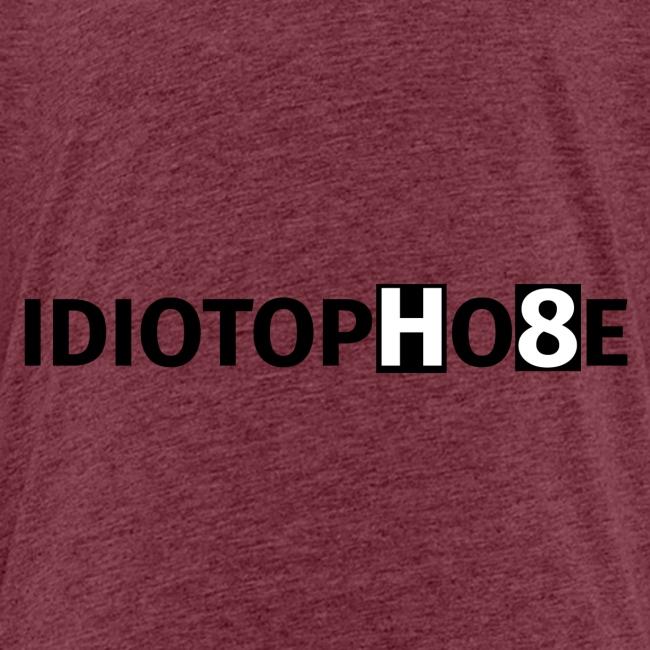 IDIOTOPHOBE1