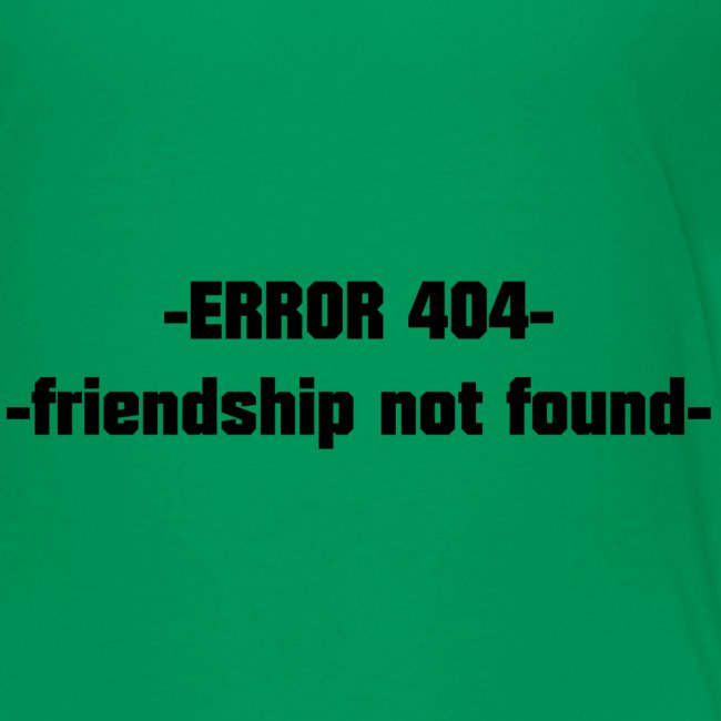 Error 404 friendshiop still friend